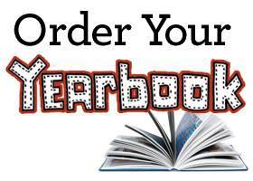 Order your YEARBOOK today - Click Here